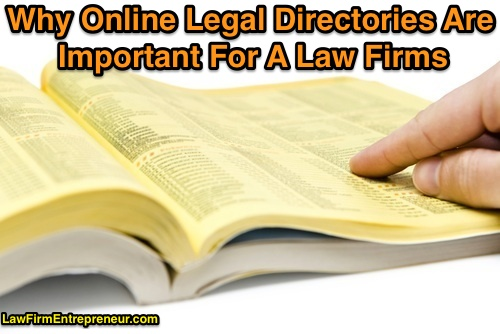 Why Online Legal Directories Are Important For A Law Firm